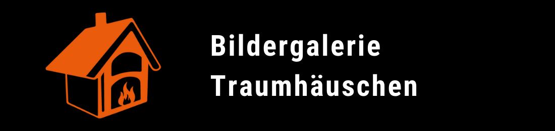 Bildergalerie - Träumhäuschen