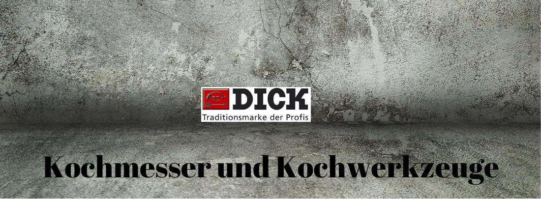 DICK Kochmesser und Kochwerkzeuge