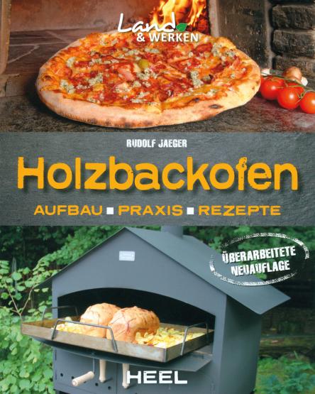 Das Holzbackofenbuch -NEUAUFLAGE- B 101